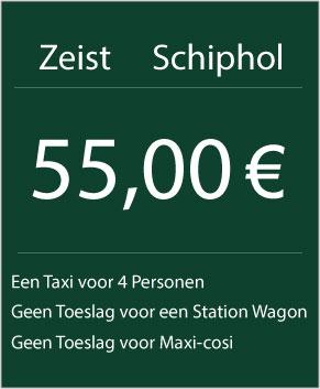 taxi zeist naar schiphol 55€